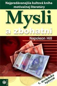 napoleon hill mysli a zbohatni